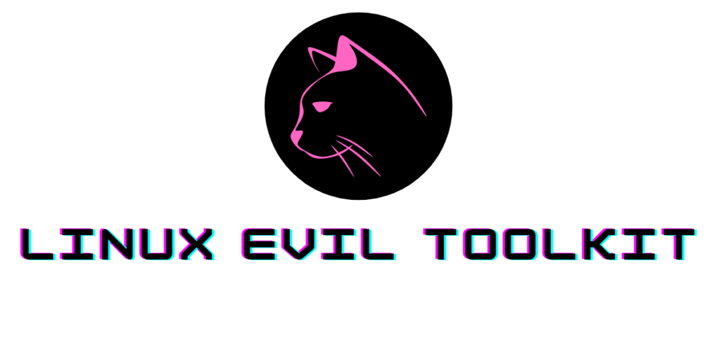 Linux Evil Toolkit