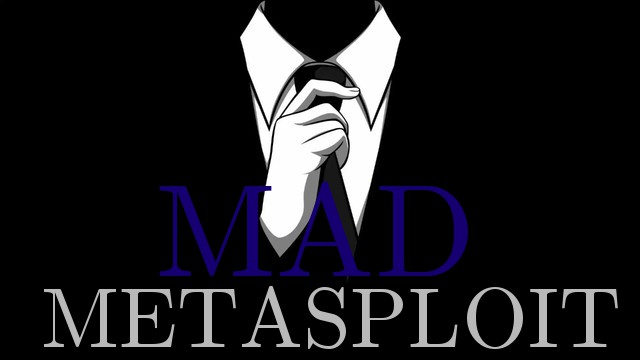 mad metasploit